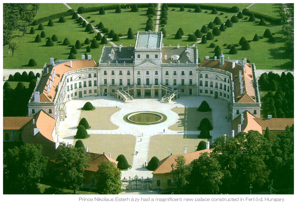 Prince Nikolaus Esterházy had a magnificent new palace constructed in Fertőd Hungary - A L