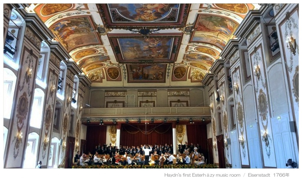 Haydn s first Esterházy music room - Eisenstadt 1766年 - 1 L